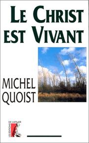 Christ est vivant by Michel Quoist