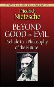 Cover of: Beyond good and evil by Friedrich Nietzsche