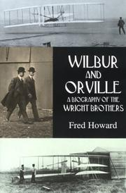 Wilbur and Orville by Howard, Fred
