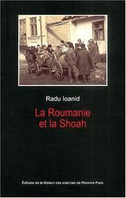 La roumanie et la shoah. destruction et survie des juifs et des tziganes sous le regime antone PDF