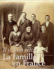 Il y a un siècle… La Famille en France