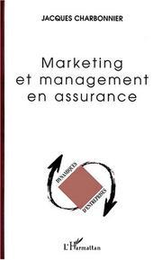 Marketing et management en assurance PDF