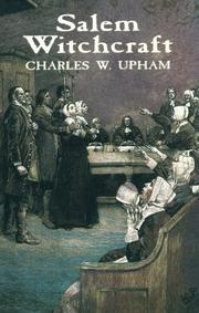 Salem witchcraft by Upham, Charles Wentworth