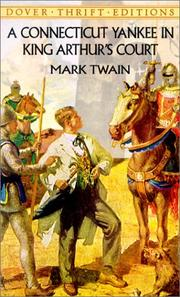 A Connecticut Yankee in King Arthur&#39;s court by Mark Twain