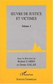 Oeuvre de justice et victimes volume 1 PDF