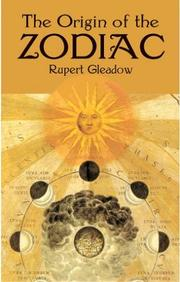 The origin of the zodiac by Rupert Gleadow