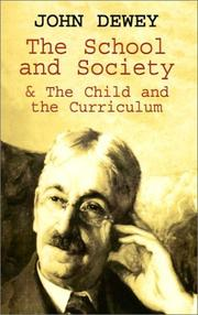 The school and society by John Dewey