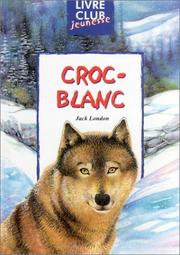 Cover of: Croc-Blanc by Jack London