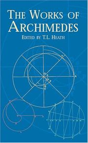 The works of Archimedes by Archimedes.
