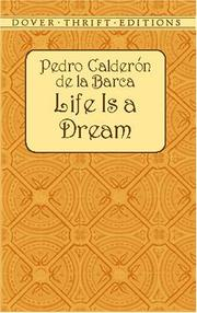 Cover of: Life Is a Dream by Pedro Calderón de la Barca