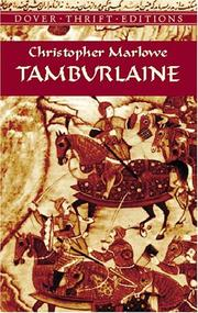 Cover of: Tamburlaine by Christopher Marlowe