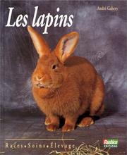 Les lapins. Races - Soins - Elevage PDF