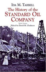 The history of the Standard Oil Company by Ida M. Tarbell