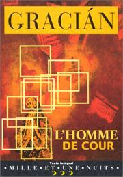 Cover of: L&#39; Homme de cour by Baltasar Gracin y Morales