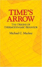 Time's Arrow by Michael C. Mackey