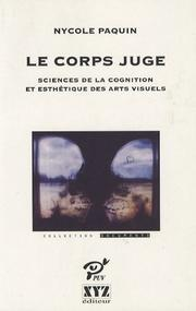 Le corps juge by Nycole Paquin