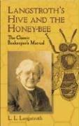 Langstroth's Hive and the Honey-Bee PDF