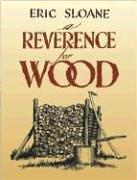A reverence for wood by Eric Sloane, Eric Sloane