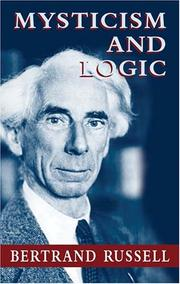 Cover of: Mysticism and logic by Bertrand Russell