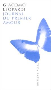 Cover of: Journal du premier amour by Giacomo Leopardi