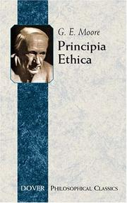 Principia ethica by Moore, G. E.