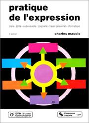 Pratique de l'expression by Charles Maccio