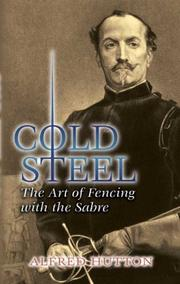 Cold steel by Alfred Hutton