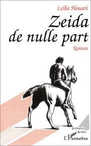 Zeida de Nulle Part. Roman PDF