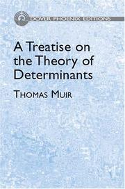 A treatise on the theory of determinants by Muir, Thomas Sir