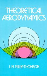 Theoretical aerodynamics by L. M. Milne-Thomson