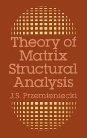 Theory of matrix structural analysis PDF