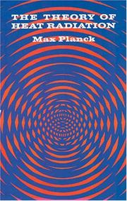 Vorlesungen ber die Theorie der Wrmestrahlung by Max Planck