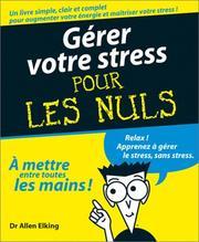Gerer votre Stress pour les Nuls PDF