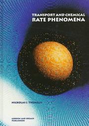 Transport and Chemical Rate Phenomena PDF