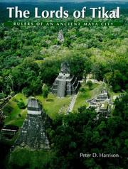 The lords of Tikal by Peter D. Harrison
