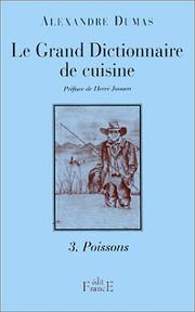 Cover of: Le Grand Dictionnaire de cuisine, tome 3 by E. L. James