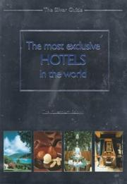 The Most Exclusive Hotels in the World (Silver Guide) PDF