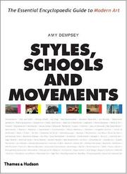 Styles, schools and movements by Amy Dempsey