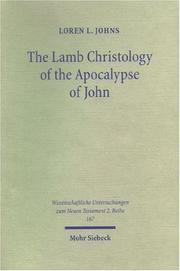 Lamb Christology of the Apocalypse of John by Loren L. Johns