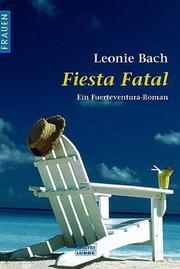Fiesta Fatal. Ein Fuerteventura- Roman PDF