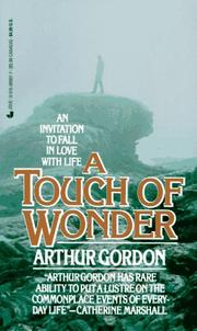 Touch Of Wonder by Arthur Gordon