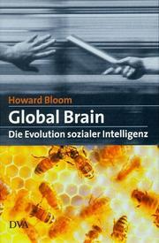 Global Brain. Die Evolution sozialer Intelligenz PDF