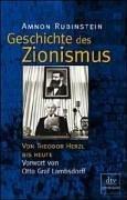 Geschichte des Zionismus. Von Theodor Herzl bis Ehud Barak.