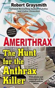 Amerithrax by Robert Graysmith