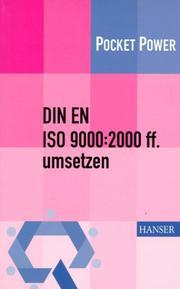 DIN EN ISO 9000:2000 ff umsetzen. Gestaltungshilfen zum Aufbau Ihres Qualitätsmanagementsystems.