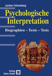Psychologische Interpretation. Biographien - Texte - Tests PDF