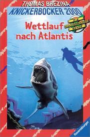 Die Knickerbocker-Bande 2000, Bd.1, Wettlauf nach Atlantis PDF
