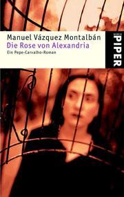 Die Rose von Alexandria. Ein Pepe- Carvalho- Roman PDF