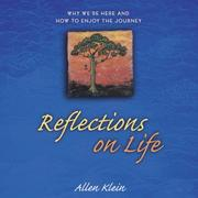 Cover of: Reflections on Life by Allen Klein