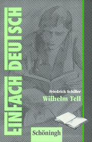 Cover of: EinFach Deutsch, Wilhelm Tell by Friedrich Schiller